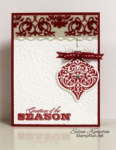 The brocade flocked window sheet in the Candlelight Christmas dsp pack adds a touch of elegance to Selene's card. She also used Ornament Keepsakes, Greetings of the Season, Lacy Brocade embossing folder, & more.