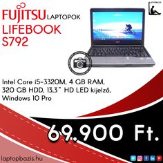 "Fujitsu Lifebook S792 laptop, Intel Core i5-3320M, 4 GB RAM, 320 GB HDD, 13,3"" HD LED kijelző, Windows 10 Pro Ár: 69 900.- Ft"