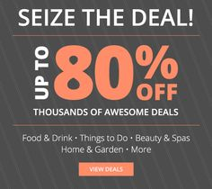 Groupon Seize The Deal Up To 80 Off Limited Time Offer