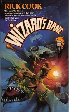 Wizard's Bane Authors: Rick Cook Year: 1989-02-00 Publisher: Baen  Cover: Alan Gutierrez