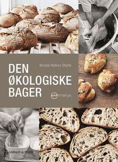 Læs om Den økologiske bager. Bogen fås også som eller E-bog. Bogens ISBN er 9788711354193, køb den her