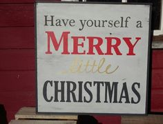 Have yourself a merry little Christmas sign by Jenny at ReStyle with Fusion Mineral Paint