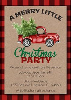 Red Truck Christmas Invitations from CustomCandyBarWrapper com features a buffalo plaid background, kraft paper styling to complete this rustic Christmas design. Christmas Open House, Christmas Flyer, Christmas Truck, Office Christmas, Christmas Holidays, Christmas Gifts, Disneyland Christmas, Christmas Frames, Burlap Christmas