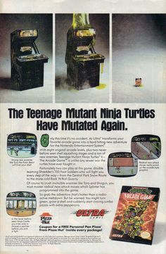TMNT The Arcade nes. I just Loved It when theyre a Pizza Hut Coupon In the Instruction Manual. They should Bring Pizza Hut/Dominos Coupons in The Upcoming Home Release.