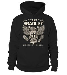# TEAM BRADLEY LIFETIME MEMBER  .  HOW TO ORDER: TEAM BRADLEY LIFETIME MEMBER 1. Select the style and color you want: 2. Click Reserve it now3. Select size and quantity4. Enter shipping and billing information5. Done! Simple as that!TIPS: Buy 2 or more to save shipping cost!This is printable if you purchase only one piece. so dont worry, you will get yours.Guaranteed safe and secure checkout via:Paypal   VISA   MASTERCARD