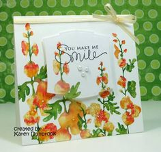 WT286, You Make Me Smile by k dunbrook - Cards and Paper Crafts at Splitcoaststampers