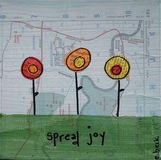 Spread JOY everyday! :-)