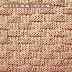 Basketweave - Pattern 2 - knitting in the round. [Knit and Purl in the round] Textured Basketweave Stitch