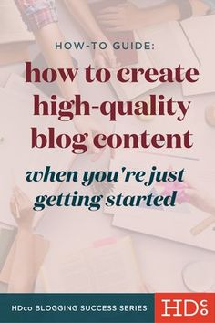 How to Brainstorm Great Blog Topics & Write High-Quality Content – A Beginner's Guide