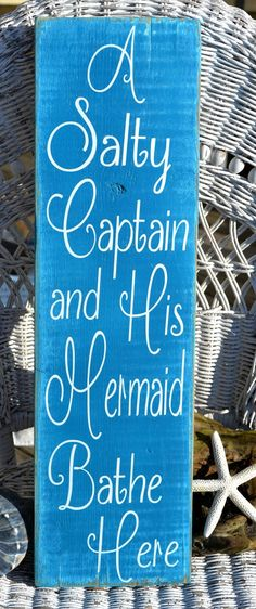 A Salty Captain and His Mermaid Bathe Here, Rustic Beach Sign, His Hers, Beach Bathroom Sign, Mermaid Decor, Housewarming, Shabby Cottage Coastal Signs, Distressed Wood Signs
