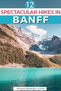 Banff National Park Canada, Banff Canada, Alberta Canada, Banff Hiking, Camping And Hiking, Hiking Trails, National Parks Map, Parks Canada, Canadian Rockies