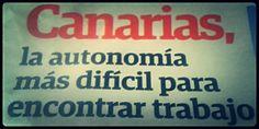 Canarias, la Autonomía más difícil de encontrar trabajo.