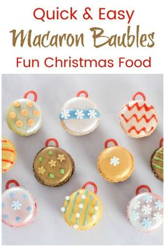Quick and easy Christmas dessert idea - decorate macarons to make edible Christmas baubles for a fun cheats party food idea Christmas Desserts Easy, Christmas Party Food, Simple Christmas, Christmas Cookies, Christmas Recipes, Kids Christmas, Xmas, Edible Crafts, Food Crafts