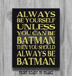 I'm BATMAN! Lol...