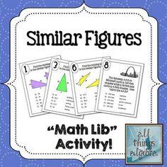 "Similar Figures ""Math Lib"" Activity"