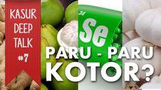 Makanan Ini Dapat Membersihkan Paru Paru?? - Kasur Deep Talk #7