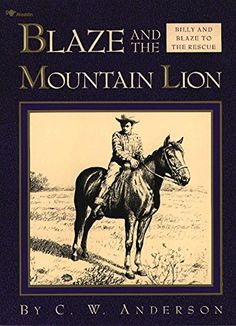 Blaze and the Mountain Lion (Billy and Blaze) by [Anderson, C.W.]