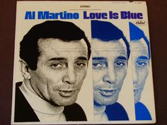 """Al Martino - Love Is Blue - """"Let It Be Me"""" - """"Call Me"""" - """"Georgia On My Mind"""" - Capitol Records 1968 - Vintage Vinyl LP Record Album by notesfromtheattic on Etsy"""