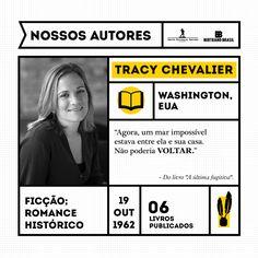 """Antes de se tornar escritora em tempo integral, Tracy Chevalier foi uma notável editora de enciclopédias sobre autores. Sua obra-prima, """"Moça com brinco de pérola"""" vendeu mais de 4 milhões de exemplares no mundo todo, além de receber adaptação para o cinema."""