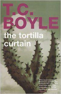 Tc Tortilla Google Search Tortilla Curtain Book Worth Reading