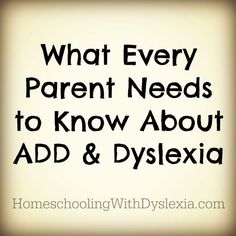 Most people are unaware of the connection between dyslexia and ADD or ADHD. We are going to take a look at what parents need to know about dyslexia and ADD or ADHD. Adhd Help, Add Adhd, Dyslexia Strategies, Dyslexia Activities, Dyslexia Teaching, Literacy Activities, Dyscalculia, Reading Specialist, Adhd Kids