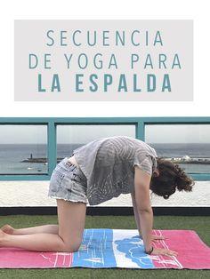 Secuencia de yoga para la espalda | Dolor de espalda | Yoga para Principiantes | Yoga en español | YoguiPrincipiante.com