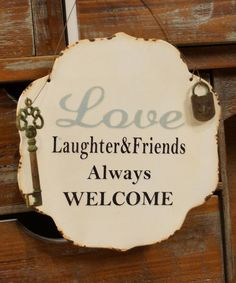 This 'Laughter & Friends Always Welcome' Sign by VIP International is perfect! #zulilyfinds