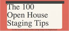 Are you gearing up to put your home on the market? There s more to home staging than you d expect. Here s our list of 100 tips for open house staging, compiled from experts such as the National Association of REALTORS®. Real Estate Business, Real Estate Tips, Selling Real Estate, Real Estate Marketing, Buying A Rental Property, Renting A House, Home Buying, Sell Your House Fast, Selling Your House