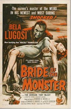 "Vintage horror movie poster, Ed Woods ""Bride of the Monster"" starring Bela Lugosi. Vintage One sheet movie poster. At http://www.cvtreasures.com   $2750"