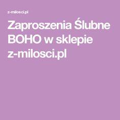 Zaproszenia Ślubne BOHO w sklepie z-milosci.pl