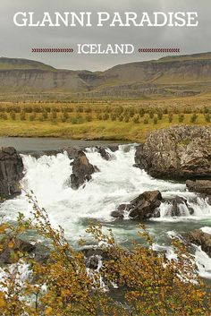 Glanni Paradise is a lesser know waterfall in Iceland - Along the ring road, this is a nice place for a short walk and a picnic. Recommended in autumn! -  Click to open the guide with many photos and detailed information to plan your visit