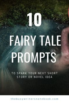 10 Fresh Fairy Tale Prompts For Your Next Story or Novel Here Are 10 Fresh And New Fairy Tale Prompts To Help Spark Your Next Short Story or Novel Idea. Do You Love Fairy Tales? Want To Write Them? Check Out These Short Story Writing Prompts, Fiction Writing Prompts, Writing Promps, Book Writing Tips, Writing Ideas, Writing Strategies, Persuasive Writing, Writing Inspiration, Comics Sketch