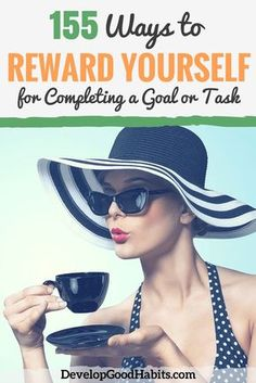 """Use the psychological trick of dangling a """"reward"""" for completing tough goals and tasks. If you find it difficult to self-motivate, why not use one of these 155 ways to reward yourself to motivate yourself to complete you goal. Rewards are a goal setting"""
