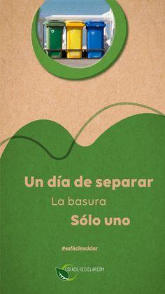 Hoy separo, solo hoy. #EsFácilReciclar #UnaAccionUnMundo #PequeñasAcciones #DefiendeAlMundo #MiMundo #OneEarth #3R #Recicla #Reusa #Reduce #Reciclaje #SomosHeroes #Tierra