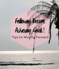 Jocelin J Thomas: Following Dreams, Achieving Goals! Tips on Moving ...