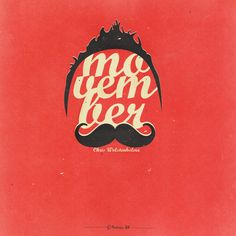 Movember is right around the corner! :)