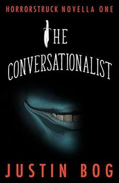 The Conversationalist: Horrorstruck Novella One by Justin... https://www.amazon.com/dp/B06XNNHV5Q/ref=cm_sw_r_pi_dp_x_nHPYyb7EMTZSN