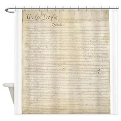 The Us Constitution Shower Curtain :) http://www.cafepress.com/+the_us_constitution_shower_curtain,776006205?aid=419378