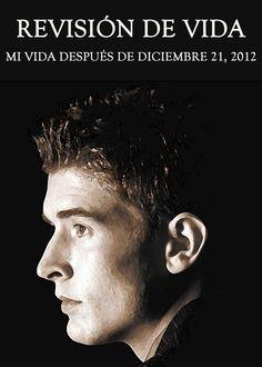 ¿De qué me di cuenta acerca de mí mismo cuando los 'eventos' para el 21 de diciembre del 2012 no llegaron?...