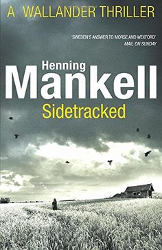 Sidetracked: Kurt Wallander by Henning Mankell https://www.amazon.co.uk/dp/0099571730/ref=cm_sw_r_pi_dp_x_NAzUybASBBP4N
