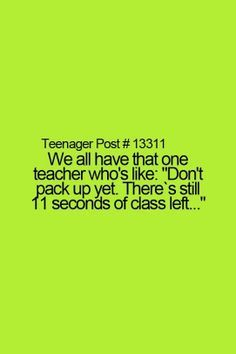 Actually that's all my teachers..