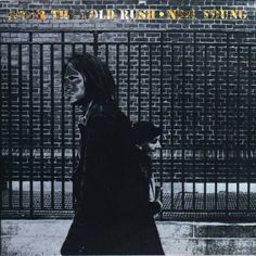 After the Gold Rush - Neil Young
