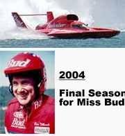 Miss Bud 2004 Final Season