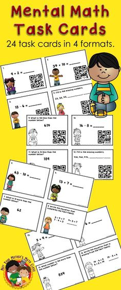 Kid's love task cards. Your students can use these to practice mental math strategies. Skills include: basic addition and subtraction facts, add 10, subtract 10, add 100, subtract 100, fact families and counting by 10 on and off decade. Task cards can be used in centers, for early finishers or play the game Scoot. Print in color or black & white and with or without QR codes. Standards 2.OA.B.2 & 2.NBT.B.8. $