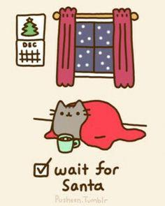 Wait for Santa.