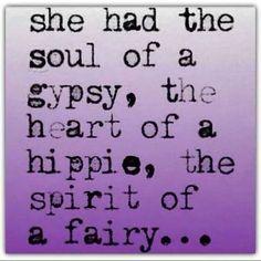 soul of a gypsy.