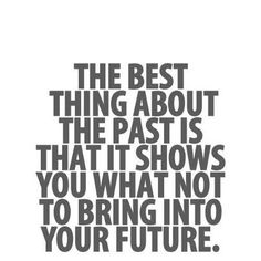 The Past And Future Mylife Quotes Inspirational Quotes Pictures Inspirational Quotes Quotes