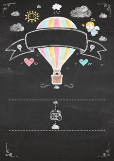 Hot Air Balloon for Girl in Chalkboard Background: Free Printable Infography Invitation. Free Printable Invitations, Baby Shower Invitations, Free Printables, Flying Balloon, Hot Air Balloon, Party Set, Baby Party, Birthday Chalkboard, Chalkboard Art