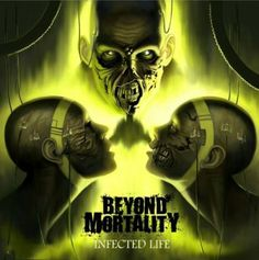 Beyond Mortality – Infected Life