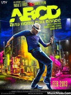Prabhu Deva Movie ABCD (Any Body Can Dance) is a Tamil movie Directed by: Remo D'souza Produced By: Ronnie Screwvala & Siddharth . Hindi Movies Online Free, Latest Hindi Movies, Hindi Movie Song, Movie Songs, 2 Movie, Dance Movies, New Movies, Bollywood Posters, Bollywood Songs